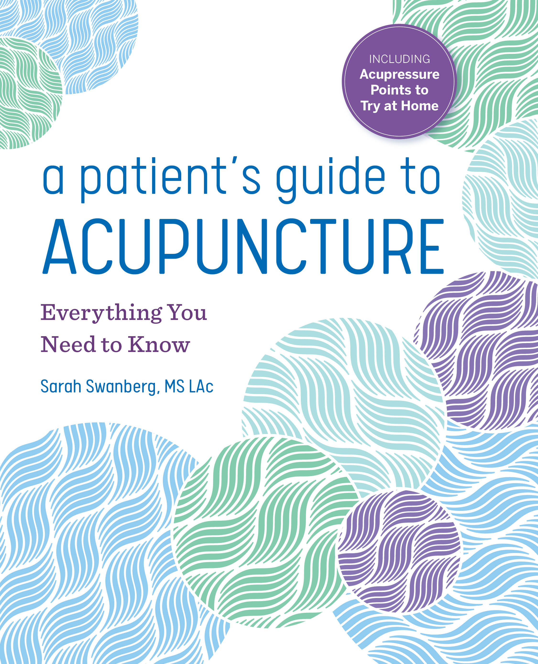 Cover_APatient'sGuideToAcupuncture.jpg