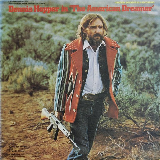 "Dennis Hopper's philosophy, lesson #1  ""I think that, in our lifetime, a man without a gun is a fool""  – sleeve notes accompanying the ""Original Sound Track from  The American Dreamer  (1971)"