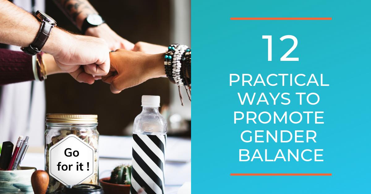 12 practical ways to promote gender balance.png