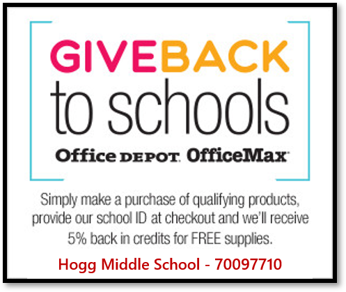 Every time you shop at Office Depot or OfficeMax, mention the Hogg Middle School PTA code above and we'll receive 5% back.