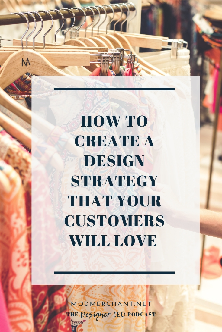 How to Create A Design Strategy That Your Customers Will Love