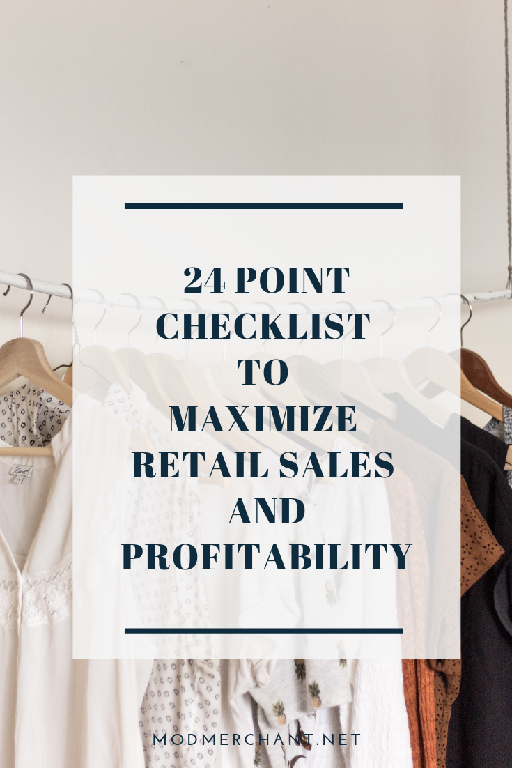 24 Point Checklist to Maximize Retail Sales and Profitability for Fashion Brands