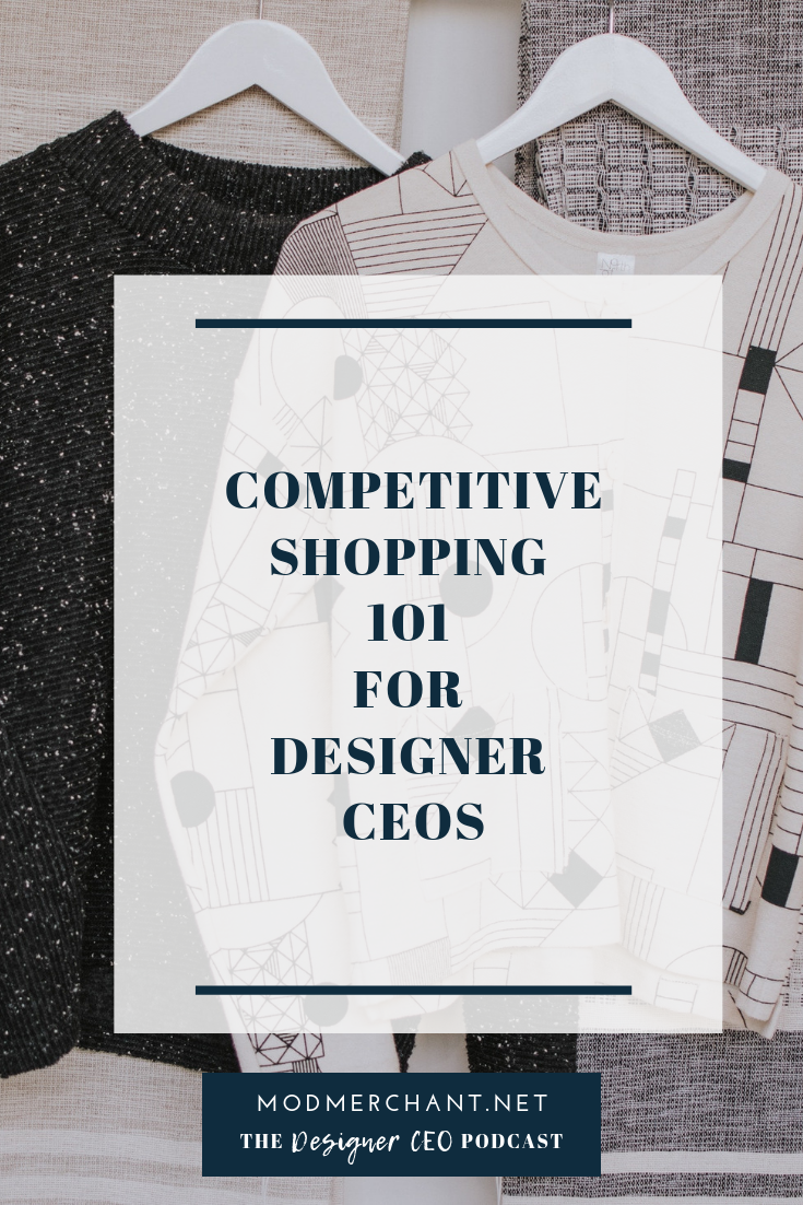 Competitive Shopping 101 for Designer CEOs