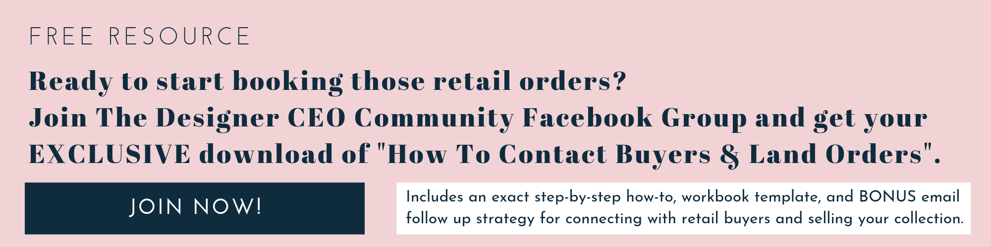 """Join The Designer CEO Community Facebook Group and get """"How to Contact Buyers and Land Orders"""""""