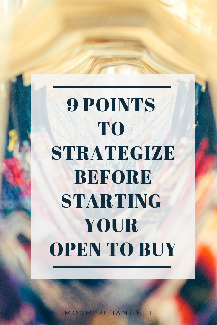 9 Points To Strategize Before Starting Your Open to Buy for fashion brands