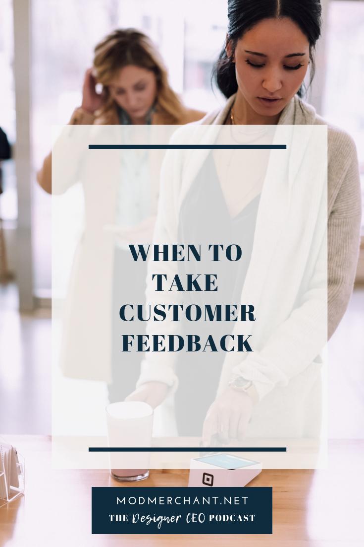 When To Take Customer Feedback
