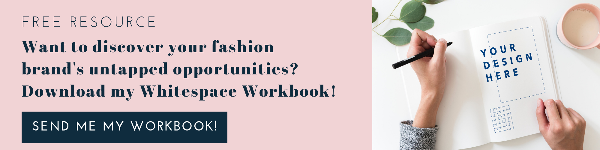 Discover your fashion brand's untapped opportunities with my Whitespace Workbook