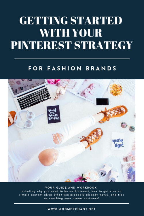 Getting Started With Your Pinterest Strategy For Fashion Brands
