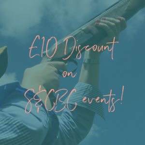£10 off all S&CBC events!  When you join we'll send you your login details for The Ladies Shooting Club + your discount code to get £10 off all S&CBC events!