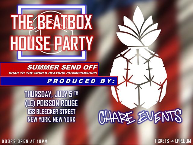 The greatest show in NYC is happening this Thursday, July 5th featuring some of the greatest beatboxers in the world!! Come thru this Thursday to @lprnyc for an unforgettable musical experience!! #thebeatboxhouseparty