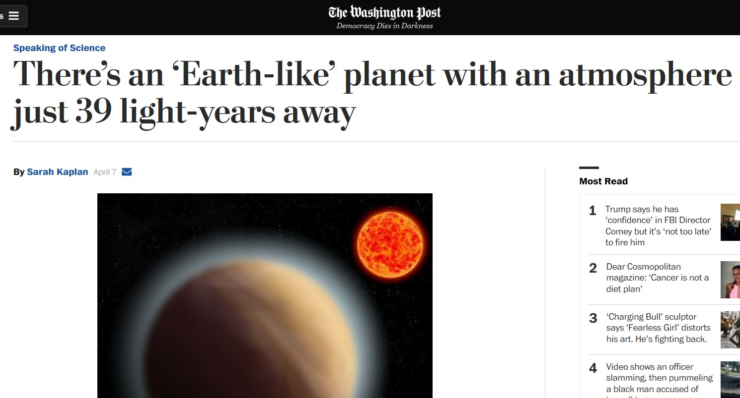 This is a screen capture of last week's Washington Post article touting the amazing characteristics of an Earth-like planet just    229.3 trillion miles away   . If we must leave Earth, then I can do one better; there's an Earth-like planet just 25 million miles away, and it isn't Mars.
