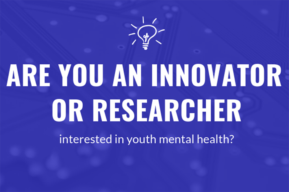 "Light bulb above the text ""are you an innovator or researcher interested in youth mental health?"" in front of a blue background."