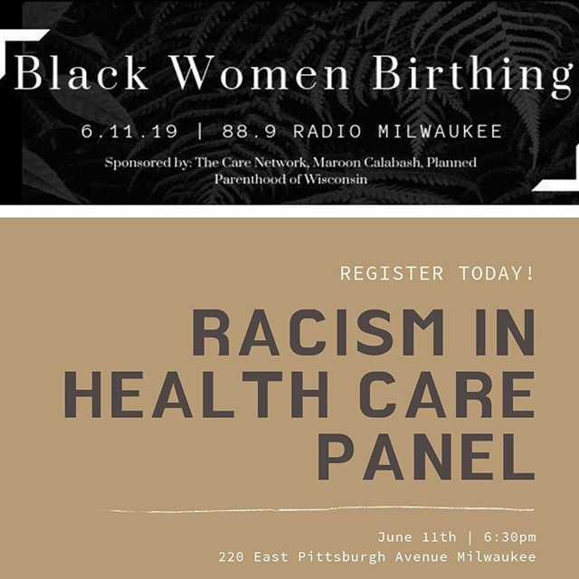 We are excited and encouraged by all of the passion surrounding Doula support locally and statewide. But we have not lost sight of the root cause of health inequities for Black women and their families. Racism in healthcare plays a HUGE role in how we conceive, birth, terminate, heal, and sustain our reproductive wellness.  We, in partnership with Planned Parenthood of Wisconsin  and CARE Network Wisconsin are hosting a panel discussion about Racism in Healthcare. This is not just a discussion but a chance to walk away with tangible resources, tools, and plans to disrupt racism in healthcare. Read more about the event, learn about our incredible panelists, and register at https://bit.ly/2XeSK5Z  #reproductivejustice #blackmamasmatter #marooncalabash #trustblackdoulas #blackmaternalhealth #birthjustice #racisminhealthcare