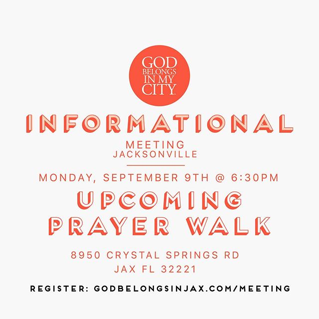 Informational meeting for Jacksonville, FL the upcoming prayer walk. September 9th @ 6:30pm. https://www.godbelongsinjax.com/meeting  Check out the church that already register for the upcoming prayer walk.