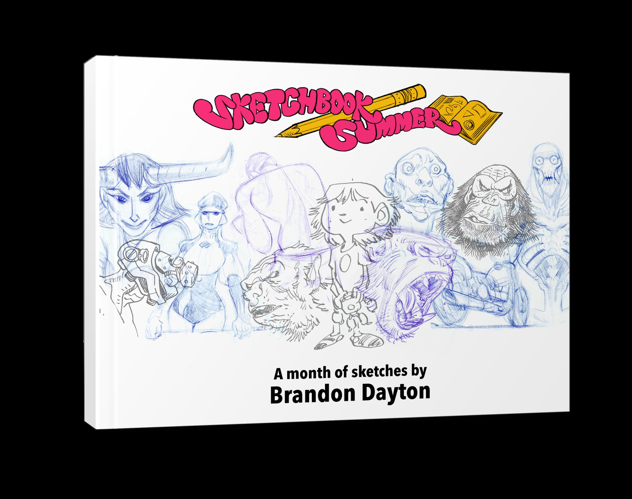Sketchbook Summer 2017 Sketchbook Brandon Dayton