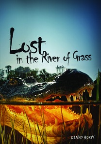 Lost in the River of Grass   Based on the true story of my husband's ill-fated airboat trip into the Everglades with his then girlfriend…