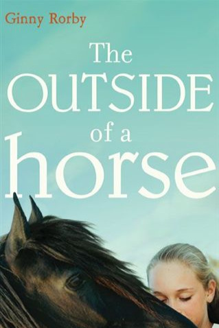 The Outside of a Horse   Woven from true events,  The Outside of a Horse  is the story of a daughter's struggle to help her war veteran father deal with his wounds and PTSD through their shared love of horses…