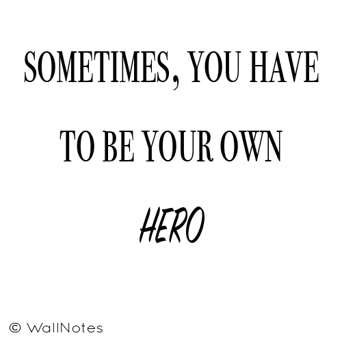 Be Your Own Hero.png