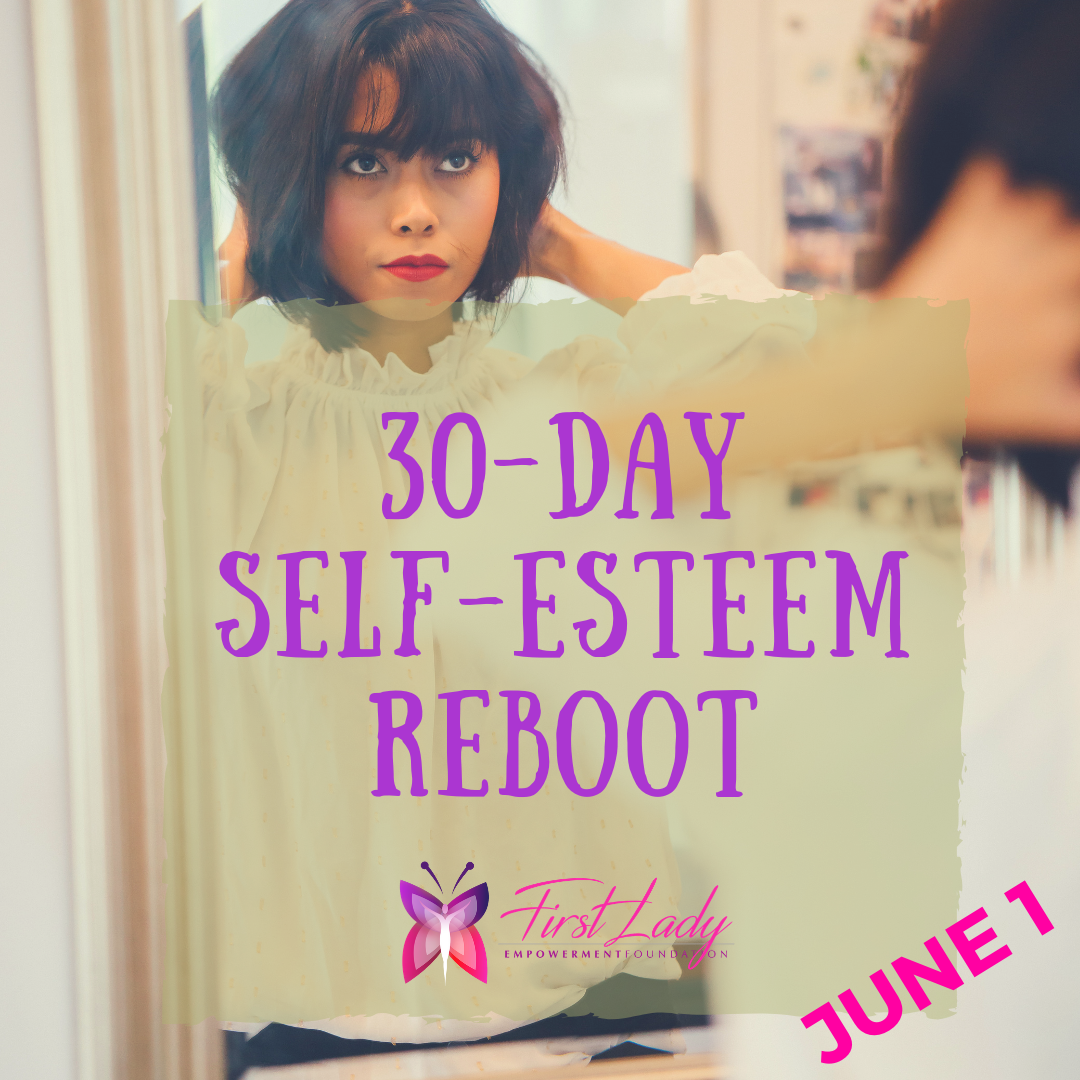 30-DAY SELF-ESTEEM REBOOT - I consider myself an empowered woman. I have worked on my self-esteem and have become a high functioning empowered woman. I am confident in my abilities. I inspire others to follow their passions. I am not afraid to fail because I know the art of in learning from my failures. I have a great support system. I love myself. I do not compare myself to others. I go after what I want and for the most part 2019 has been good to me thus far. Soooo, why do I feel not so great. I think I need to press reset. I need a reboot. A self-esteem REBOOT! Join me June 1st for 30 days while I give you tips on how to boost your self-esteem and get out of that rut. From time to time, you have to remind yourself of how great you really are. Life has a way of throwing obstacles your way that will have you feeling down. Every once in awhile we need to recharge. I have just the right tips for you.Follow @1stladyempower on Facebook and Instagram for your daily dose of self-esteem boosters.Made for girls, but strong enough for women.