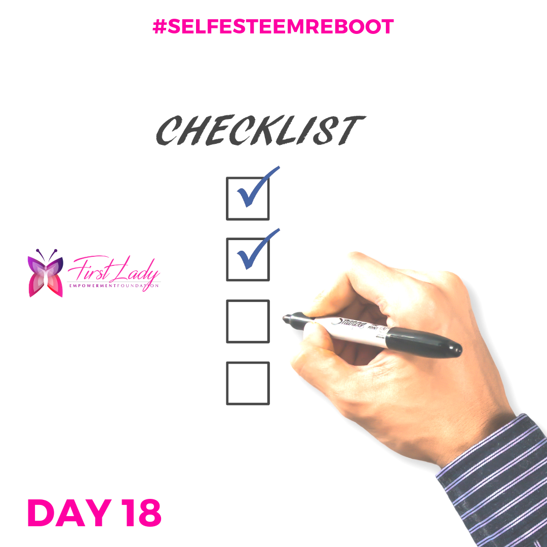 - Make a list of all the things you've done right in the last 18 days. Put it where you can see it often. Celebrate your wins!  #empowermentmessageoftheday