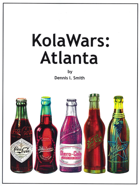 KolaWars: Atlanta -  I have just order this book and looking forward to learning the history of the Kola Wars in Atlanta the birthplace of Coca Cola. This book highlights the brand such as Afri-Kola and Koca-Nola, Celery=Cola and Capacola, Fan-Taz and Pep-To-Lac, Dope and Koke, Jit-A-Cola and Ko-Nut, Nova-Kola and Rye-Ola. Its these off-name brands that are now only remain only a memory. 120 pages 8.5