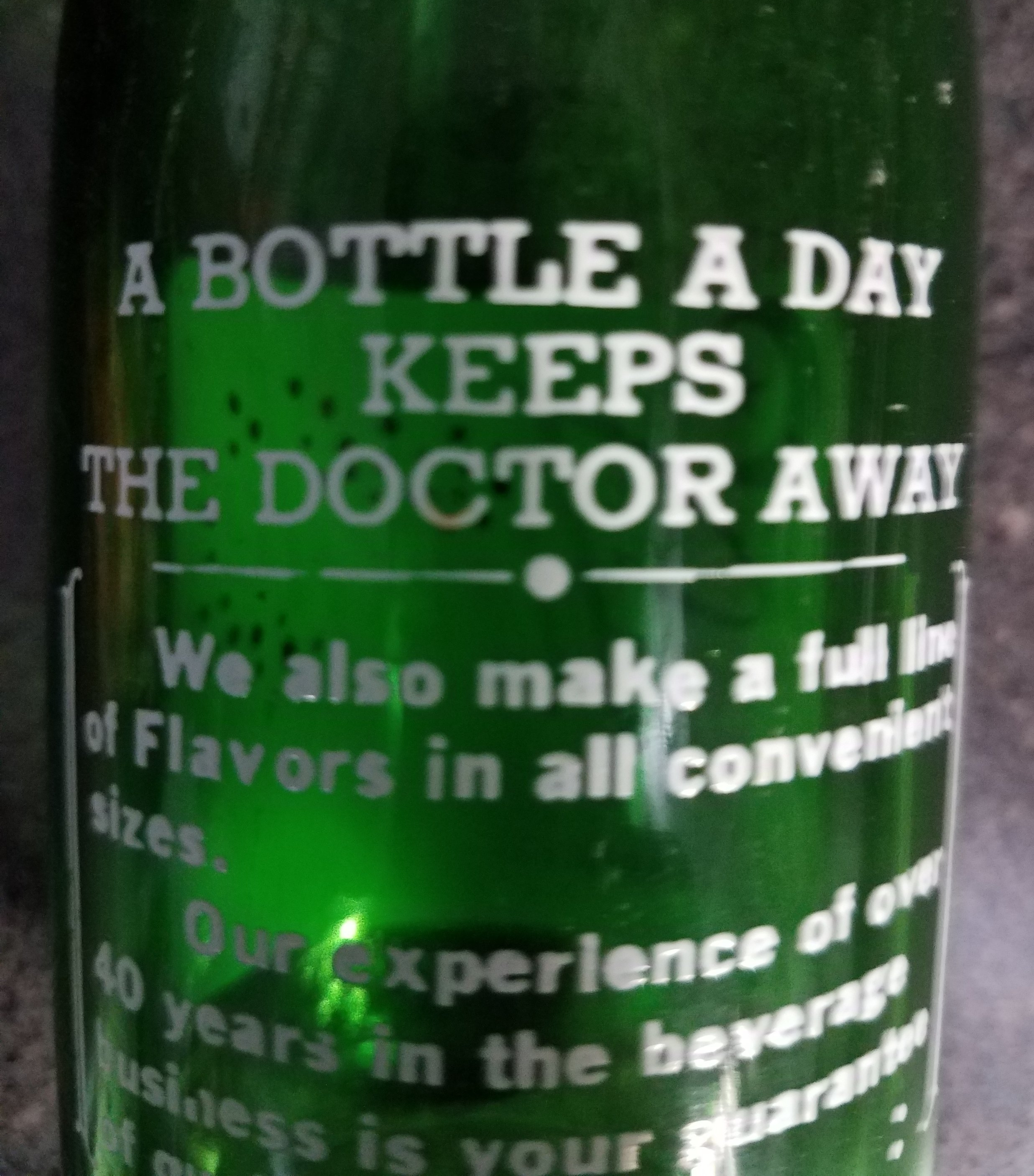 A Bottle a Day Keeps the Doctor Away