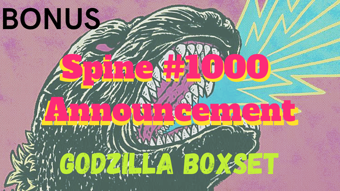 BONUS: Spine #1000 Anouncement-Godzilla Boxset - It's the first Bonus episode! Amanda and Liam discuss Criterion's reveal of their thousandth title and what *maybe* should have been given the big spot instead.