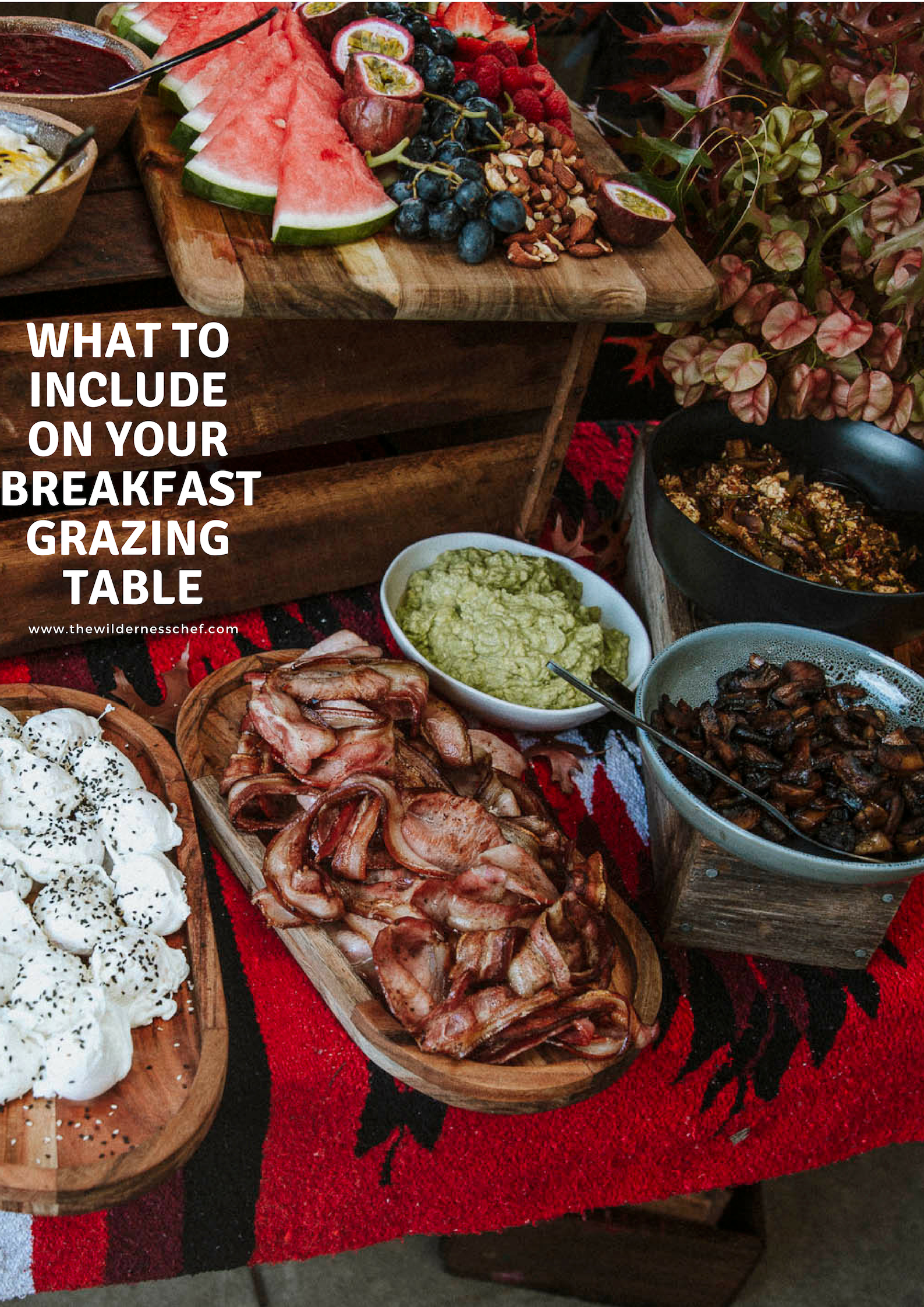 How To Make A Breakfast Grazing Table