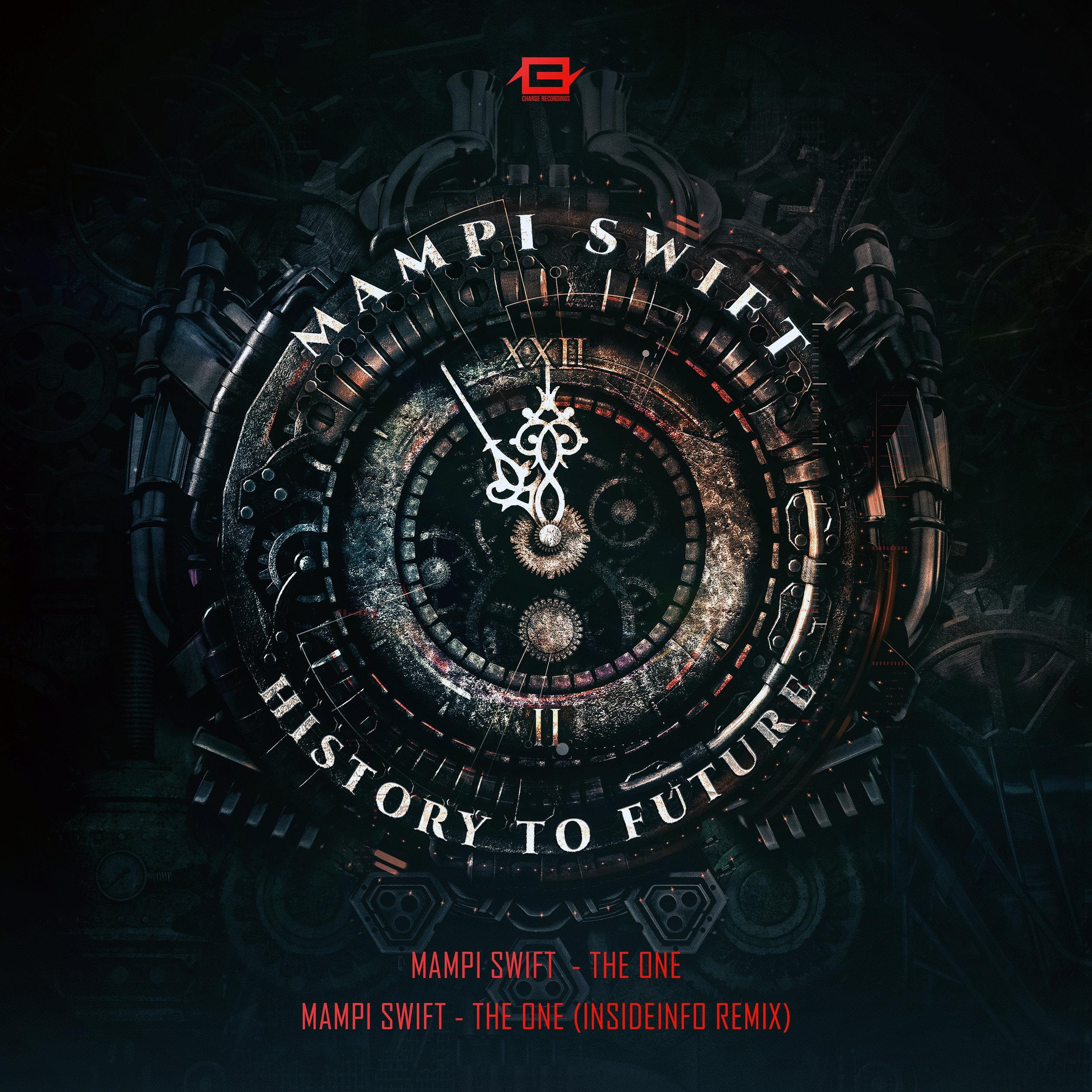 Mampi Swift - The One (InsideInfo Remix)