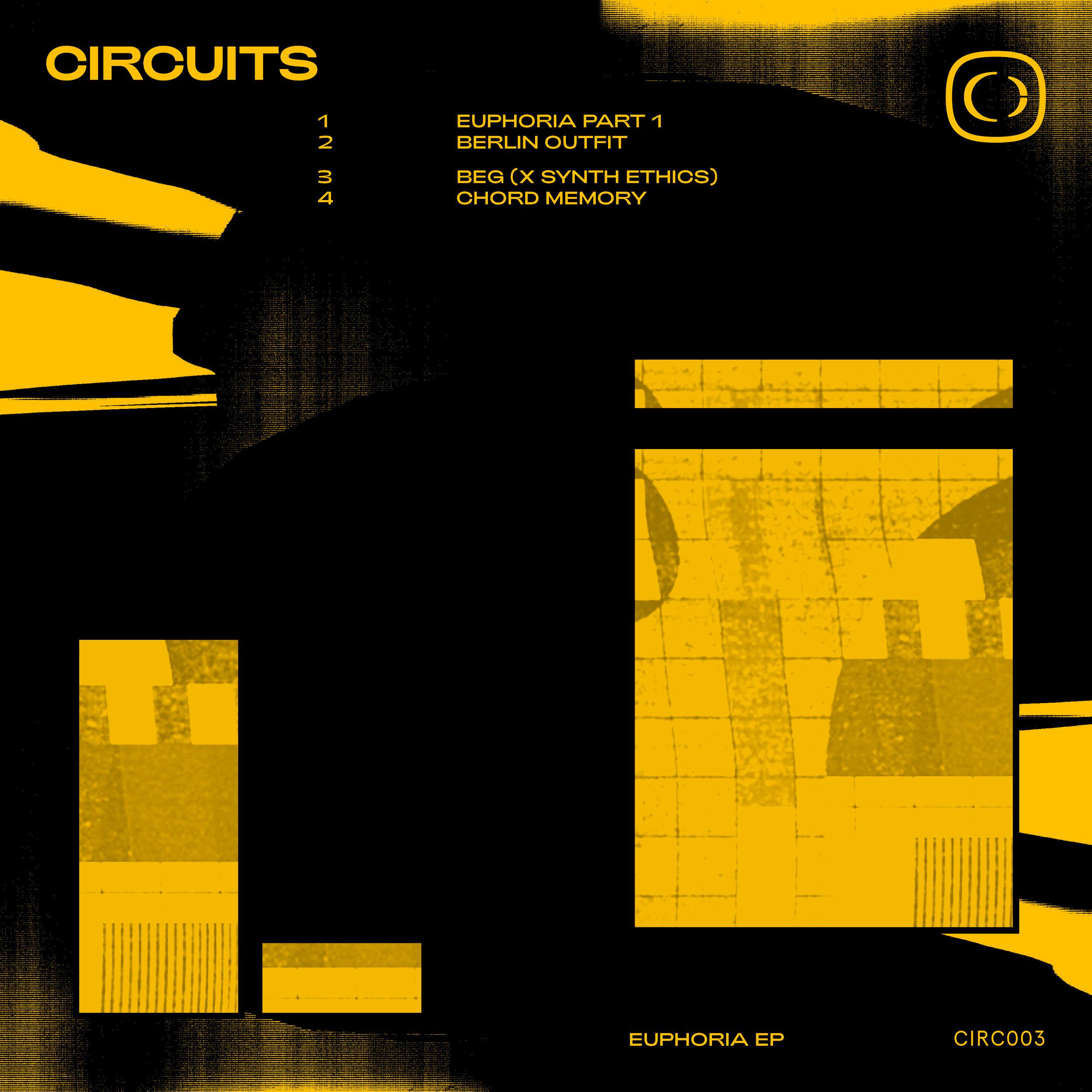 Circuits - Euphoria EP