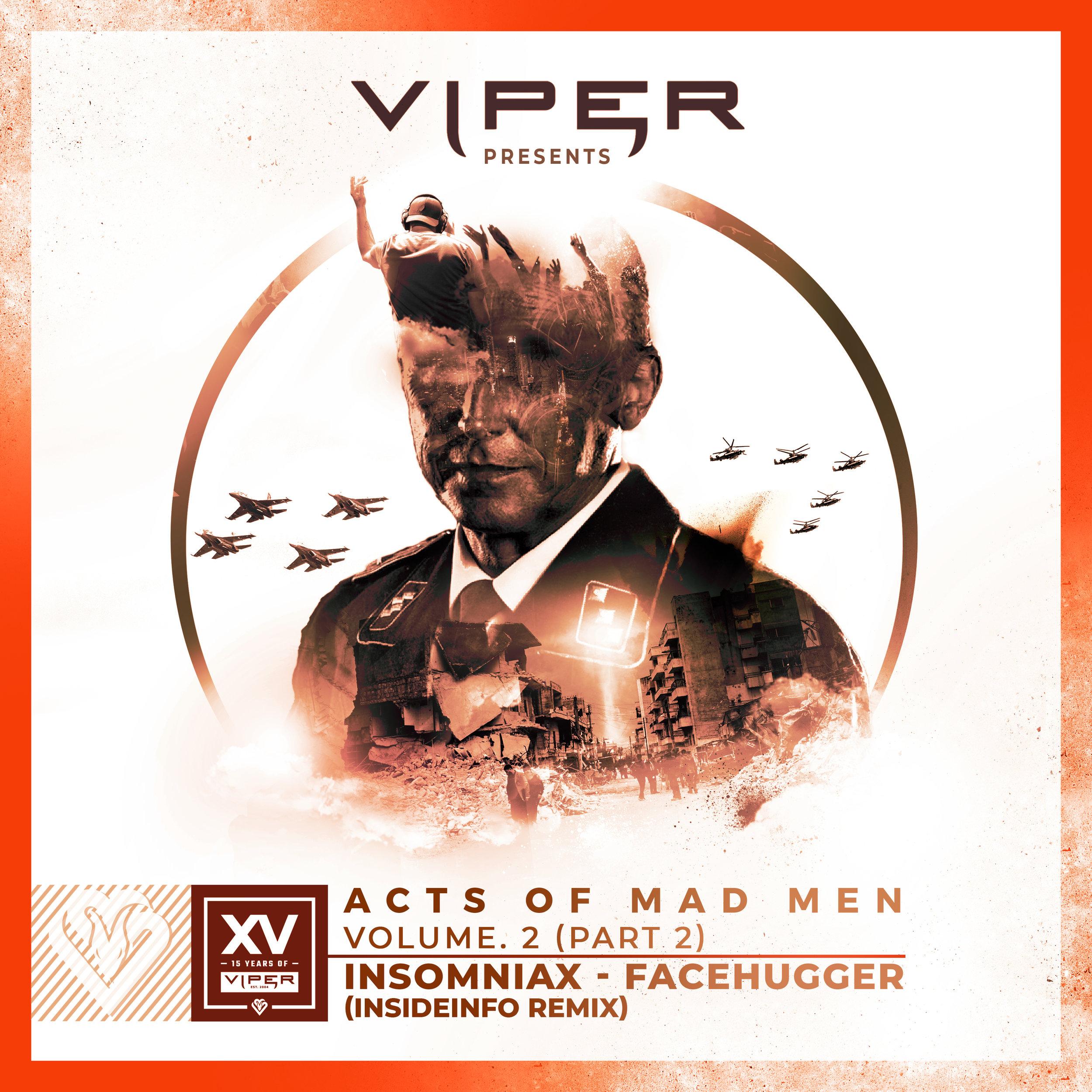 Insomniax - Facehugger (Insideinfo Remix)