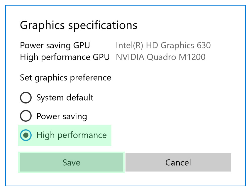 """Graphics specifications menu. In general the limiting factor, """" Power saving GPU """", causes the frame rate problems. This option activates the """" High performance GPU """" once the software gets started."""