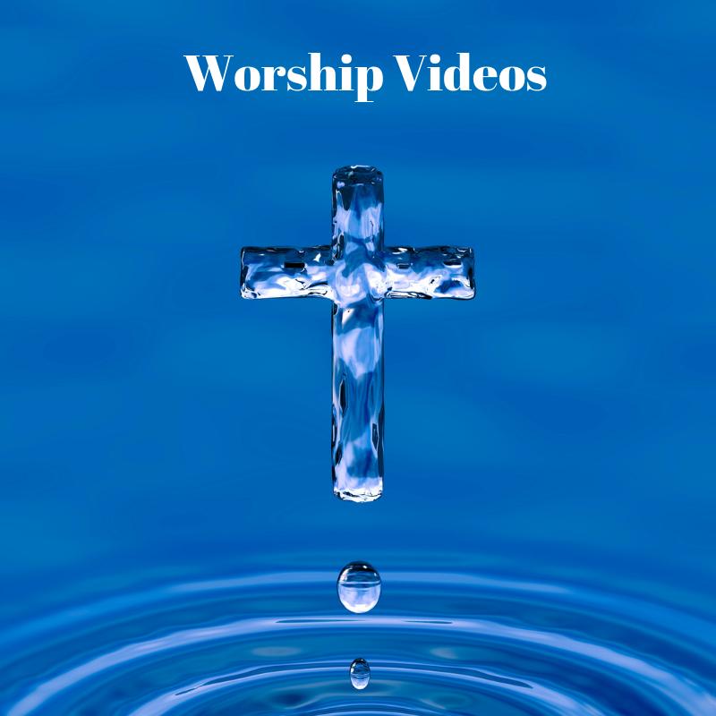 test-worship videos.png