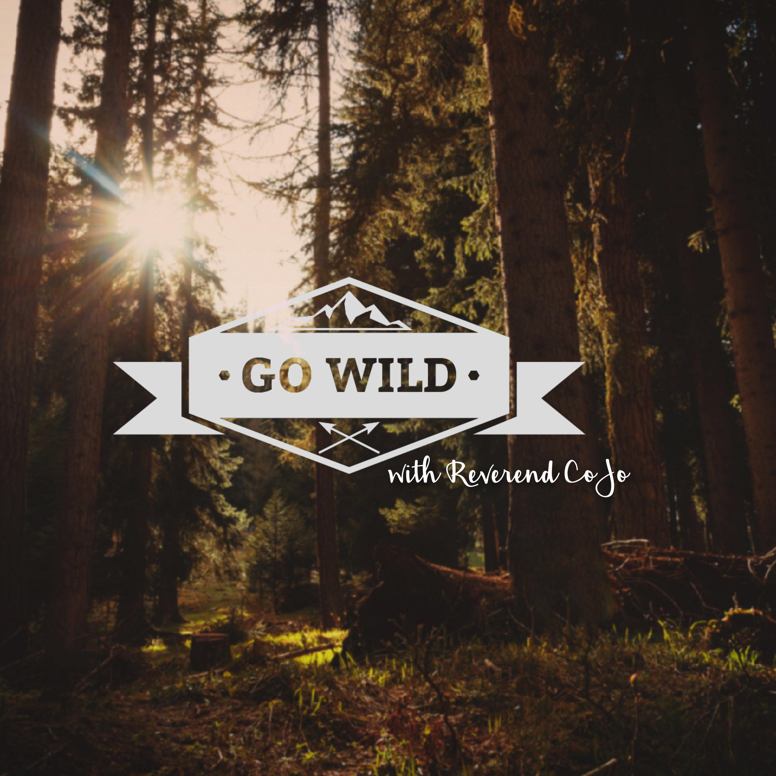 go wild.jpg