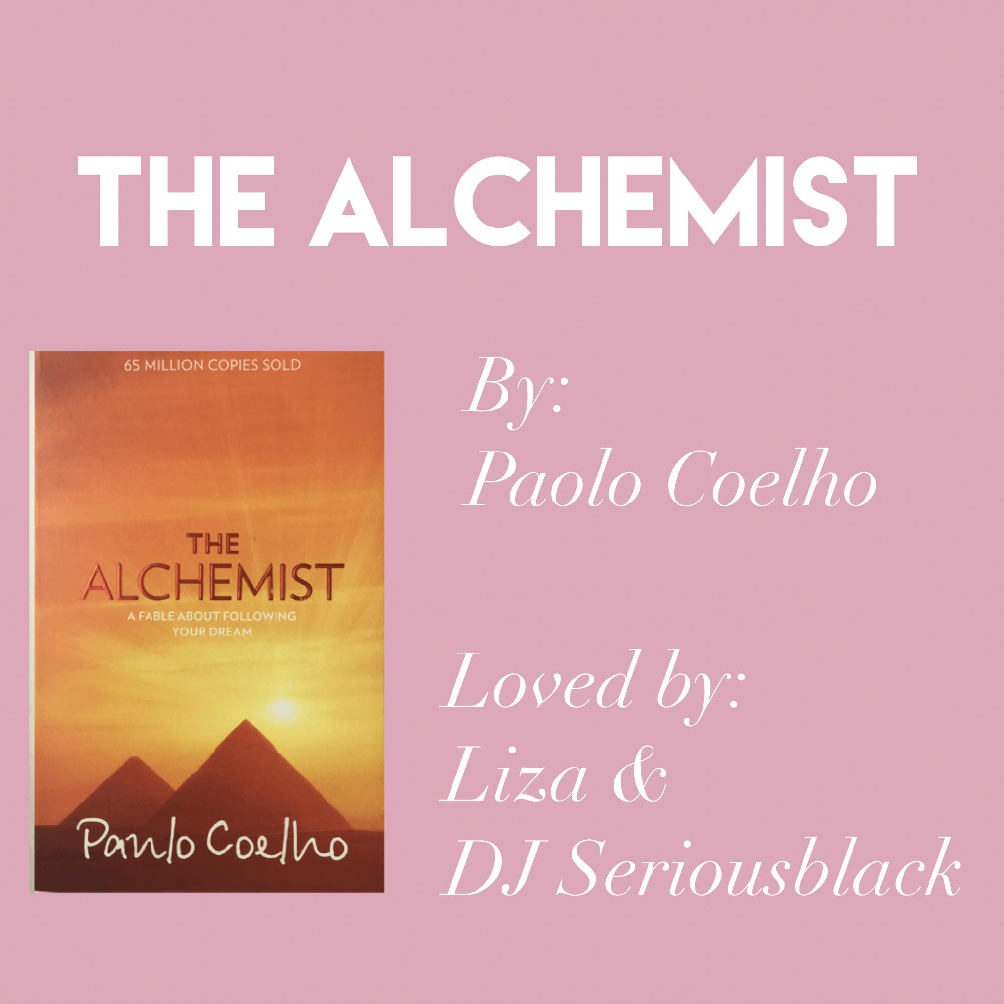 'The Alchemist' by Paulo Coelho // Loved by DJ Seriousblack