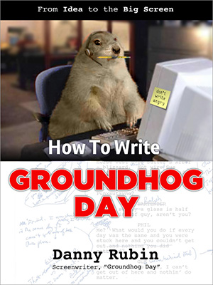 There's also a book!  http://www.howtowritegroundhogday.com/