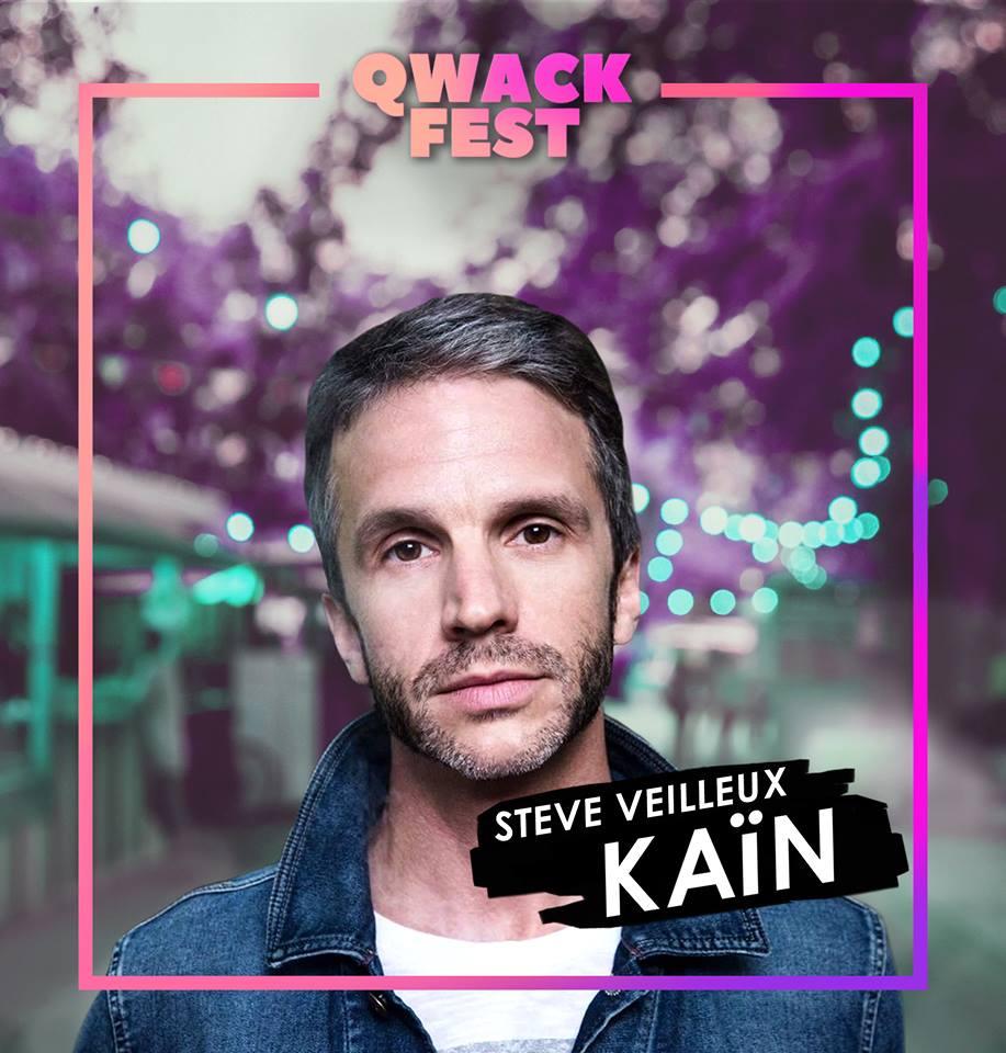 Steve Veilleux, du groupe  KAÏN  - #QwackAmbassadeur