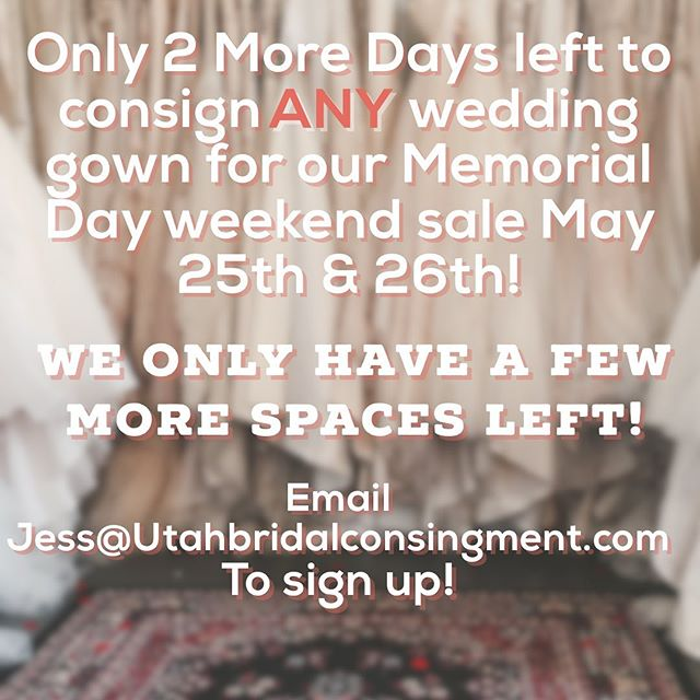 This is the only time you will be able to consign ANY wedding gown! 👰 Don't miss out on giving your dress a second life, and getting little money back in your pocket! Money 💵 Sign up by emailing jess@utahbridalconsignment.com . . . . #consignmentboutique #weddingdress #localbusiness #slc #bride #weddingdress #stillwhite #saltlakecity #slcbride