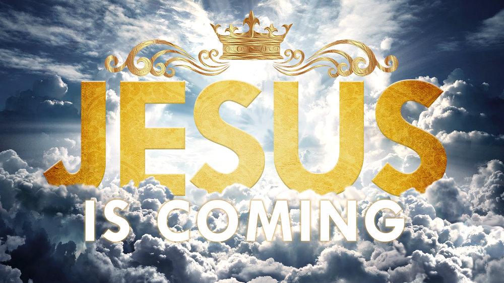 Sermon Series - Jesus Is Coming — Cornerstone Church Long Beach