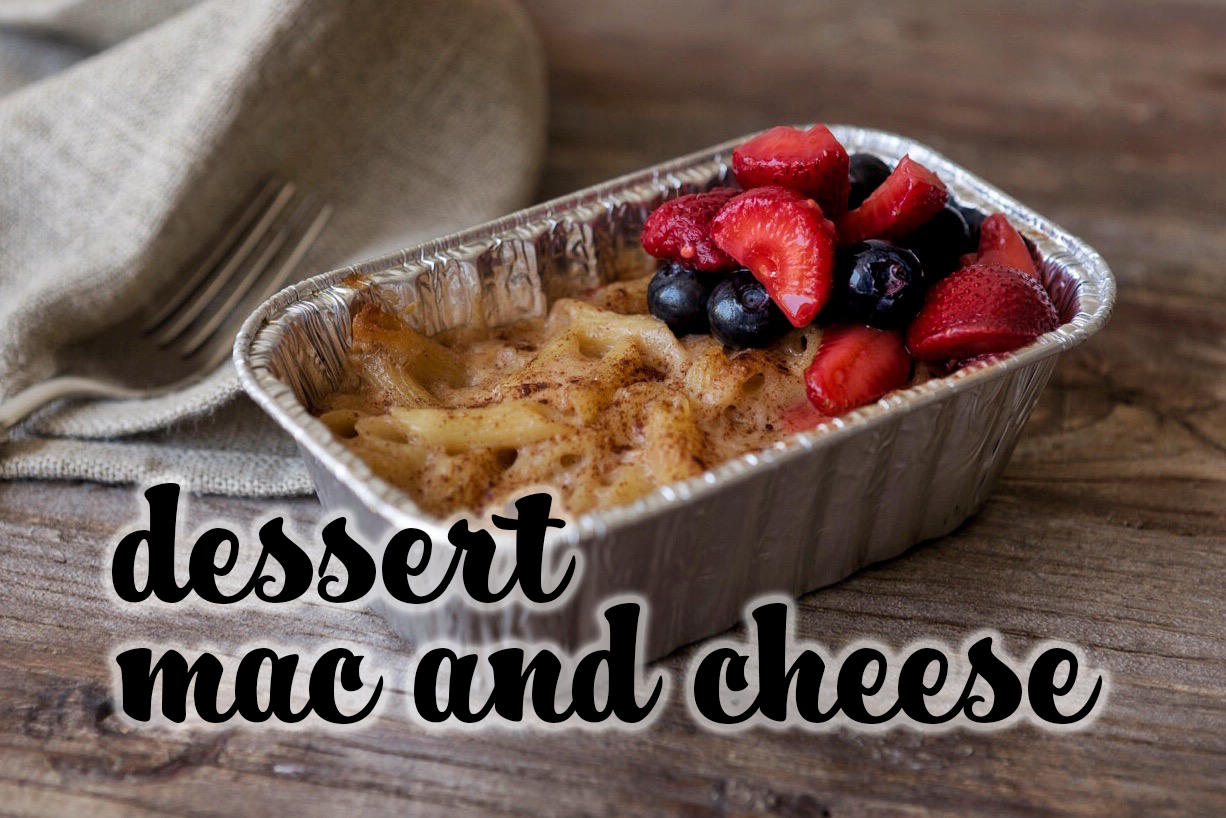 dessert mac and cheese topshot.png