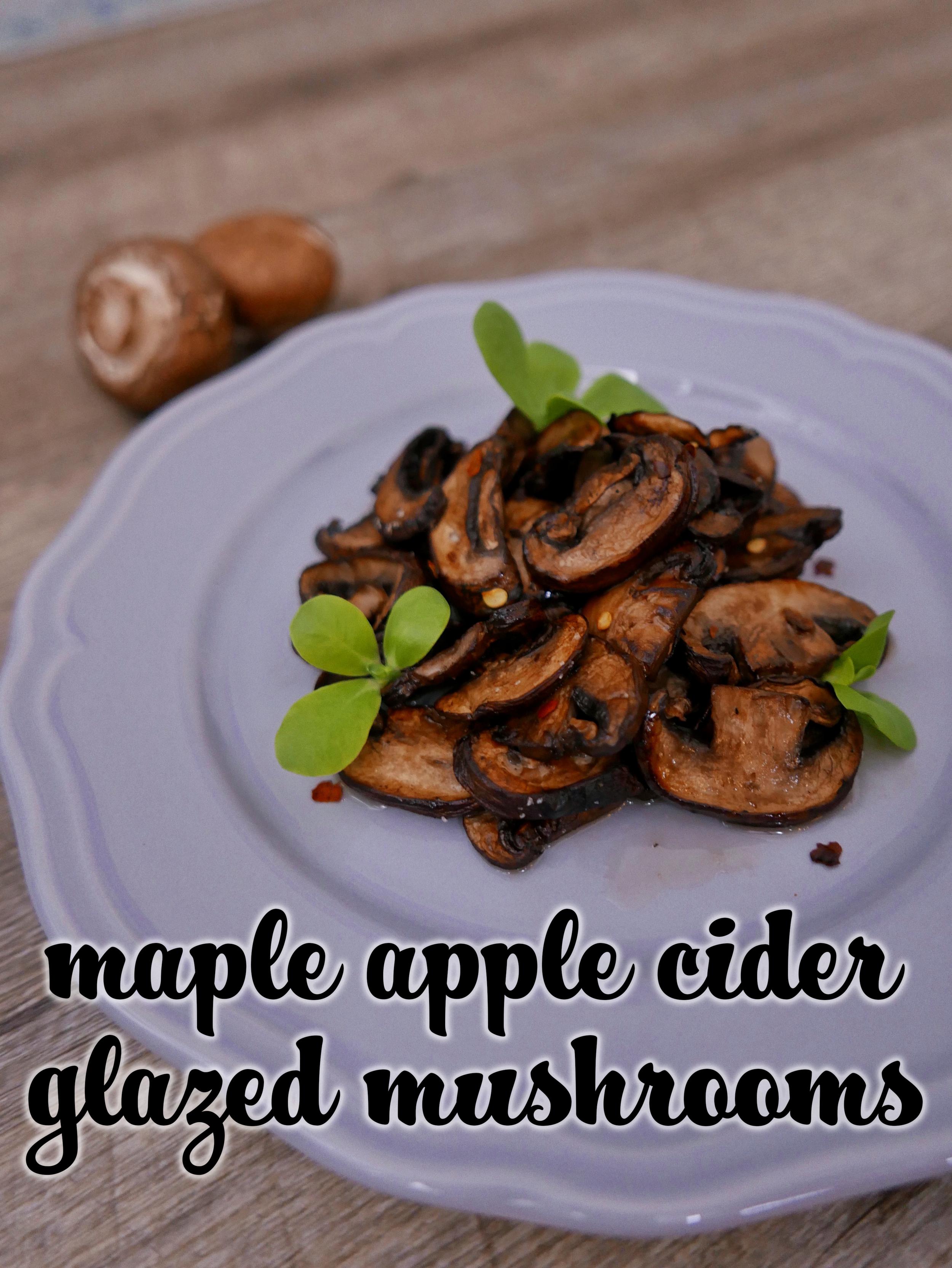 maple apple cider mushrooms top shot.png