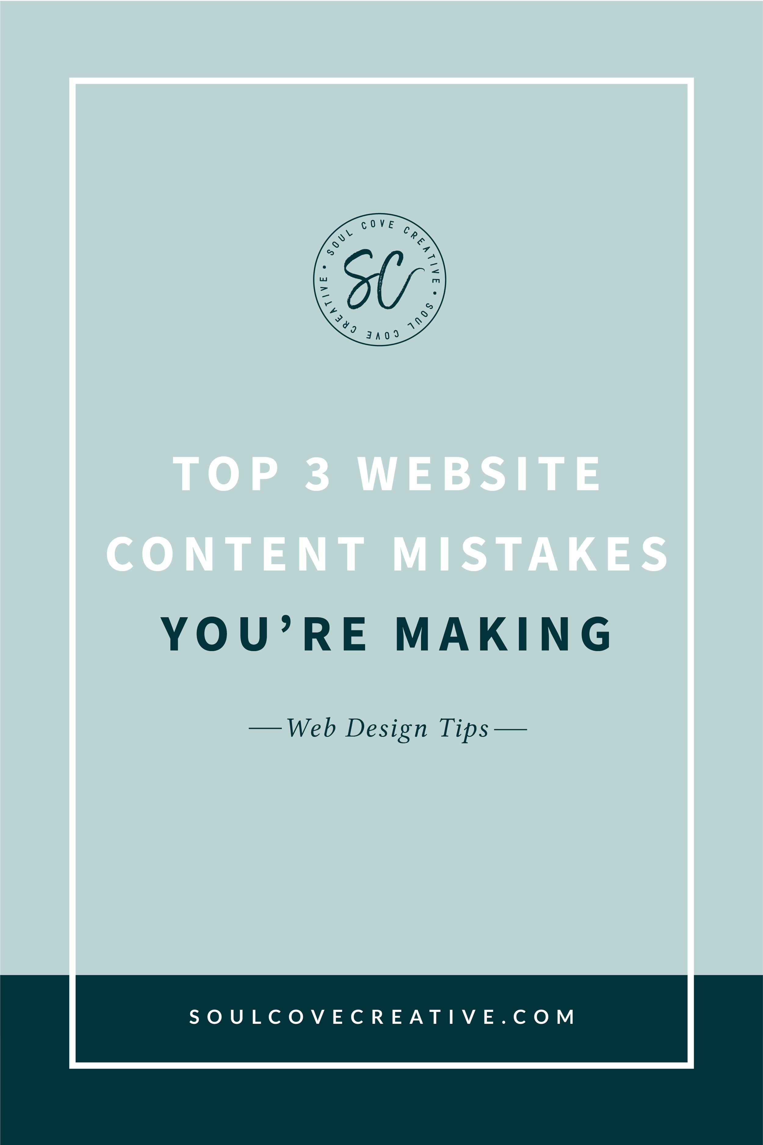 Top 3 Website Content Mistakes You're Making