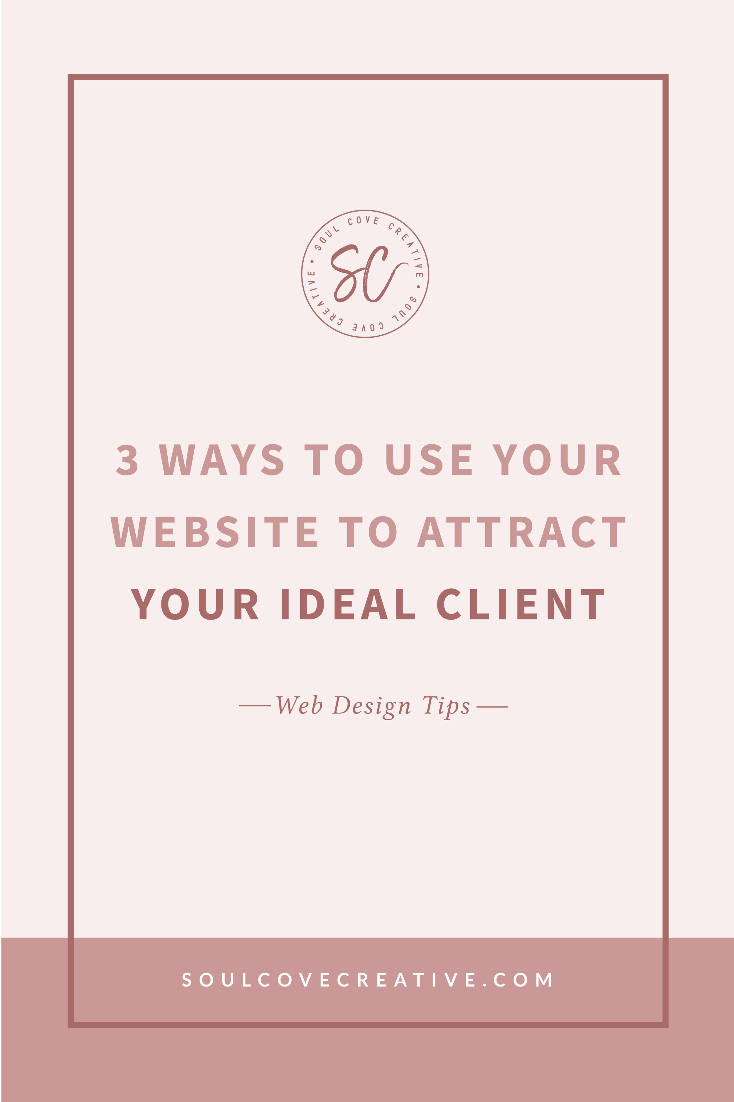 3 ways to use your website to attract ideal clients