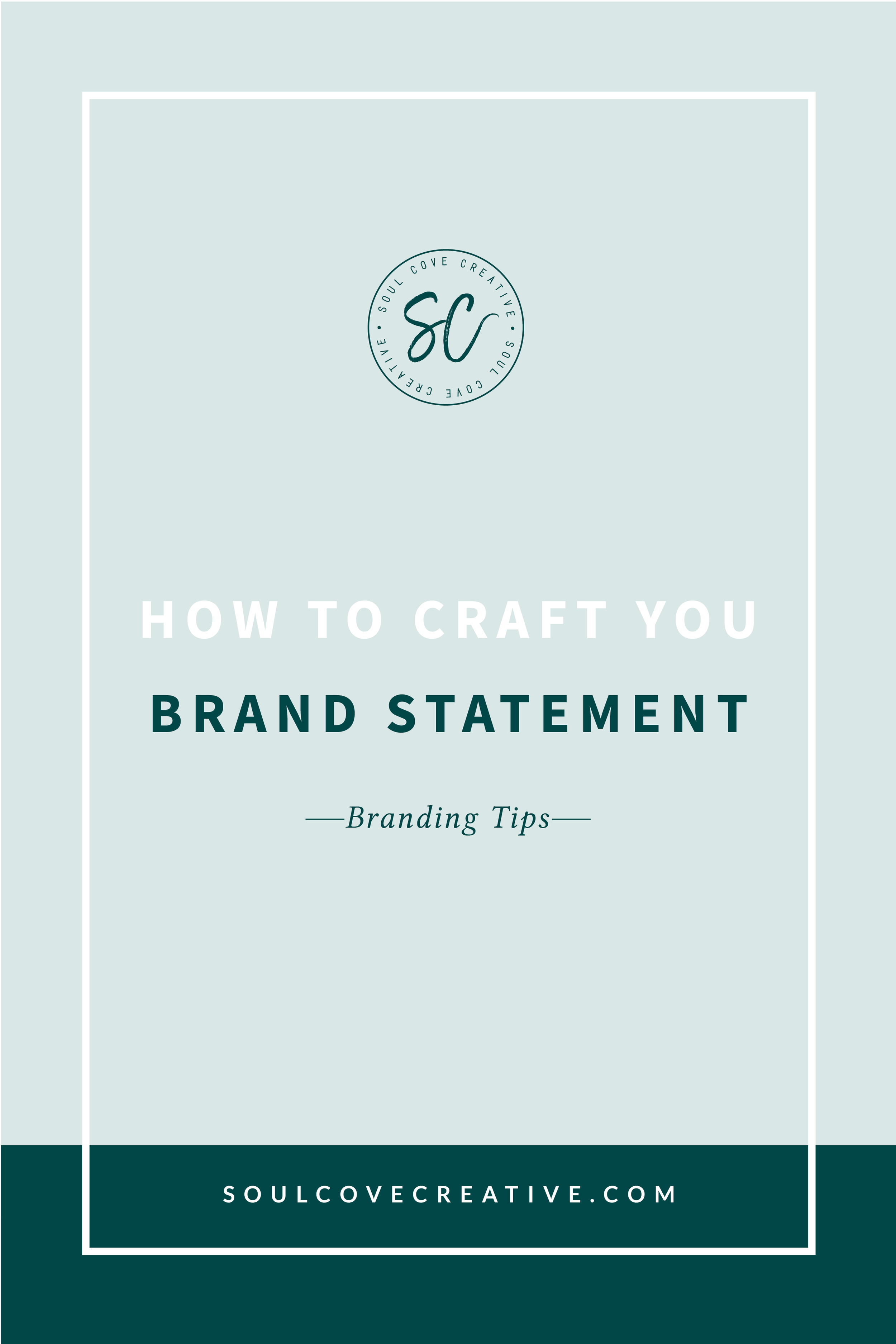 How to Craft your Brand Statement
