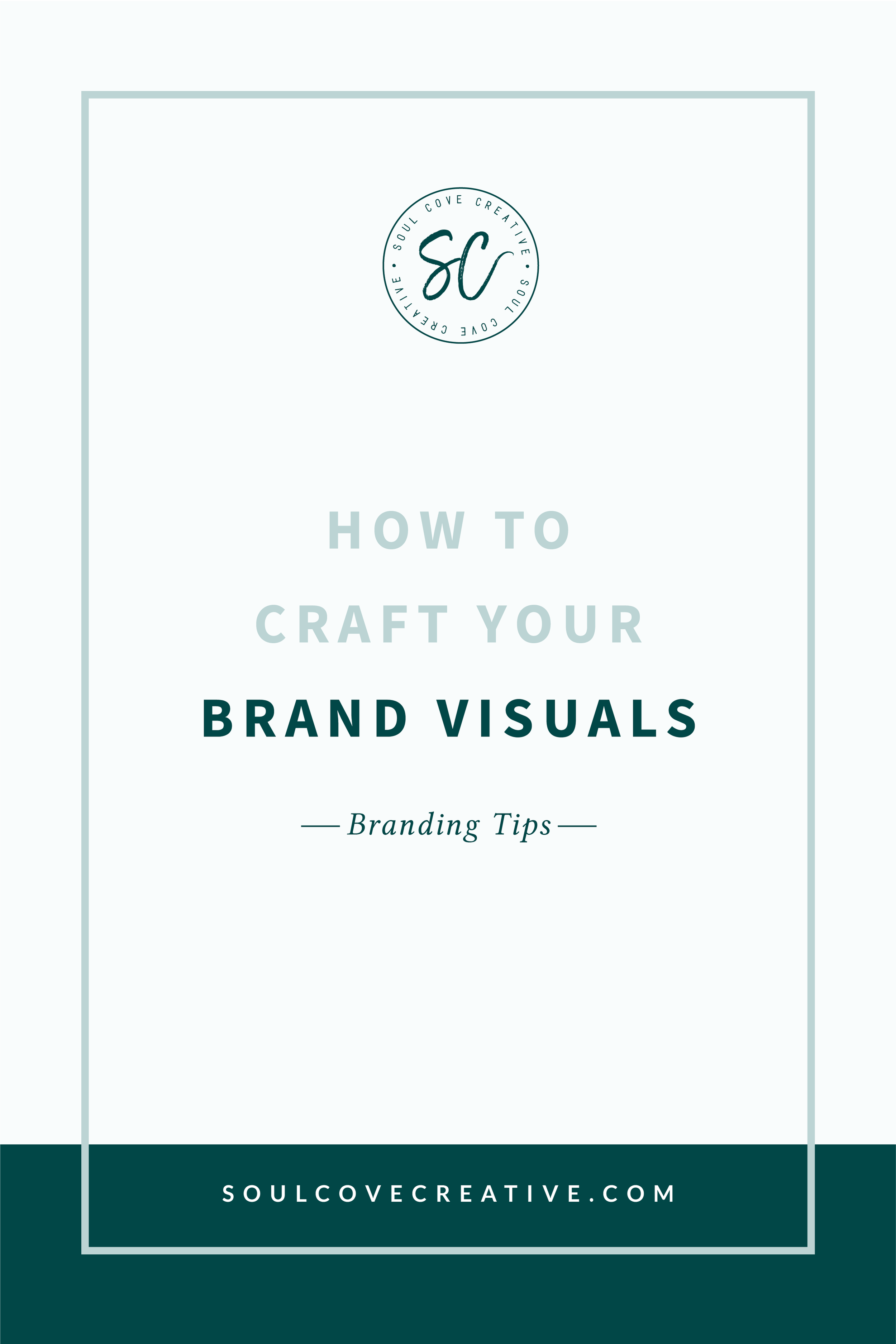 How to Craft your Brand Visuals