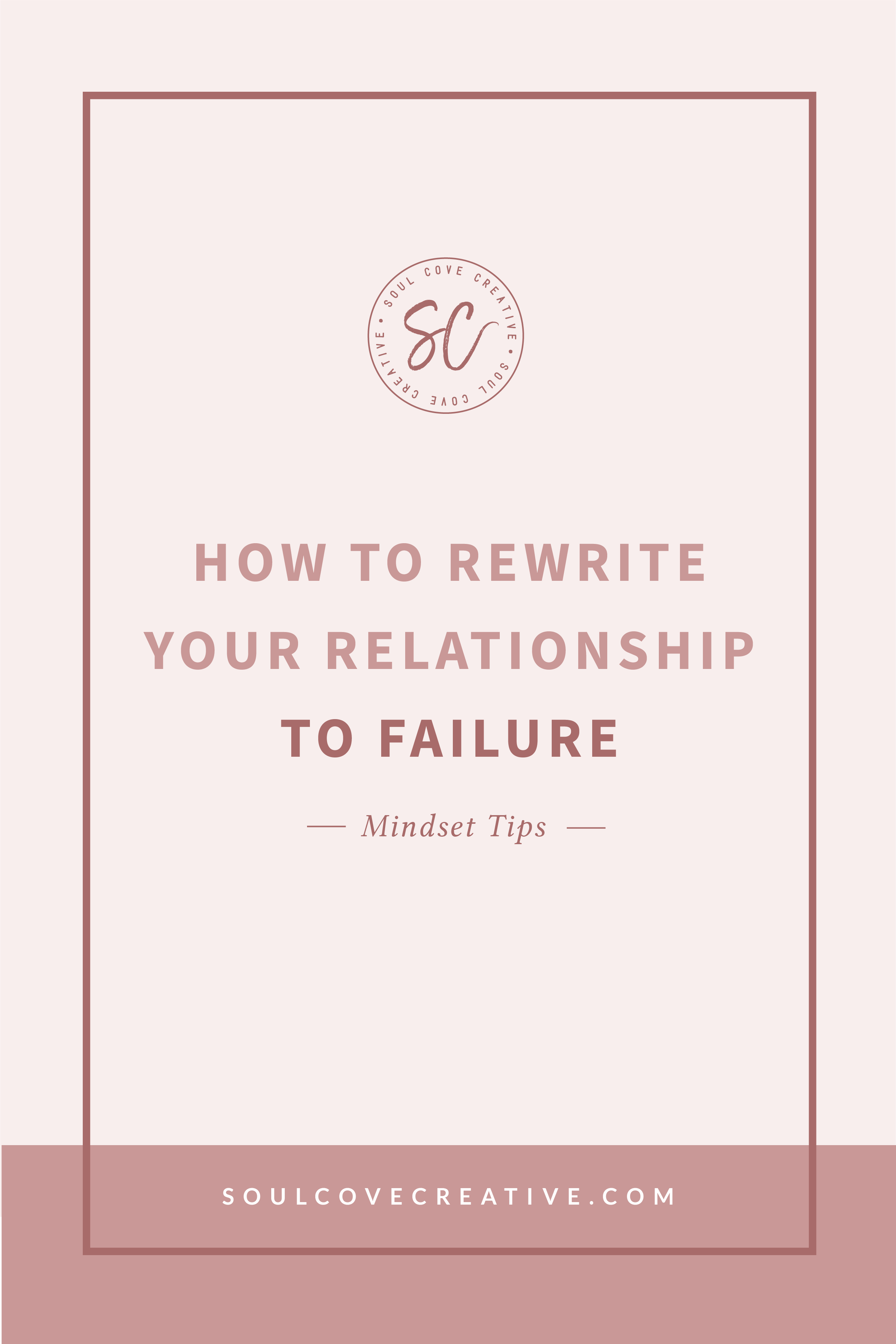 How to rewrite your relationship to failure