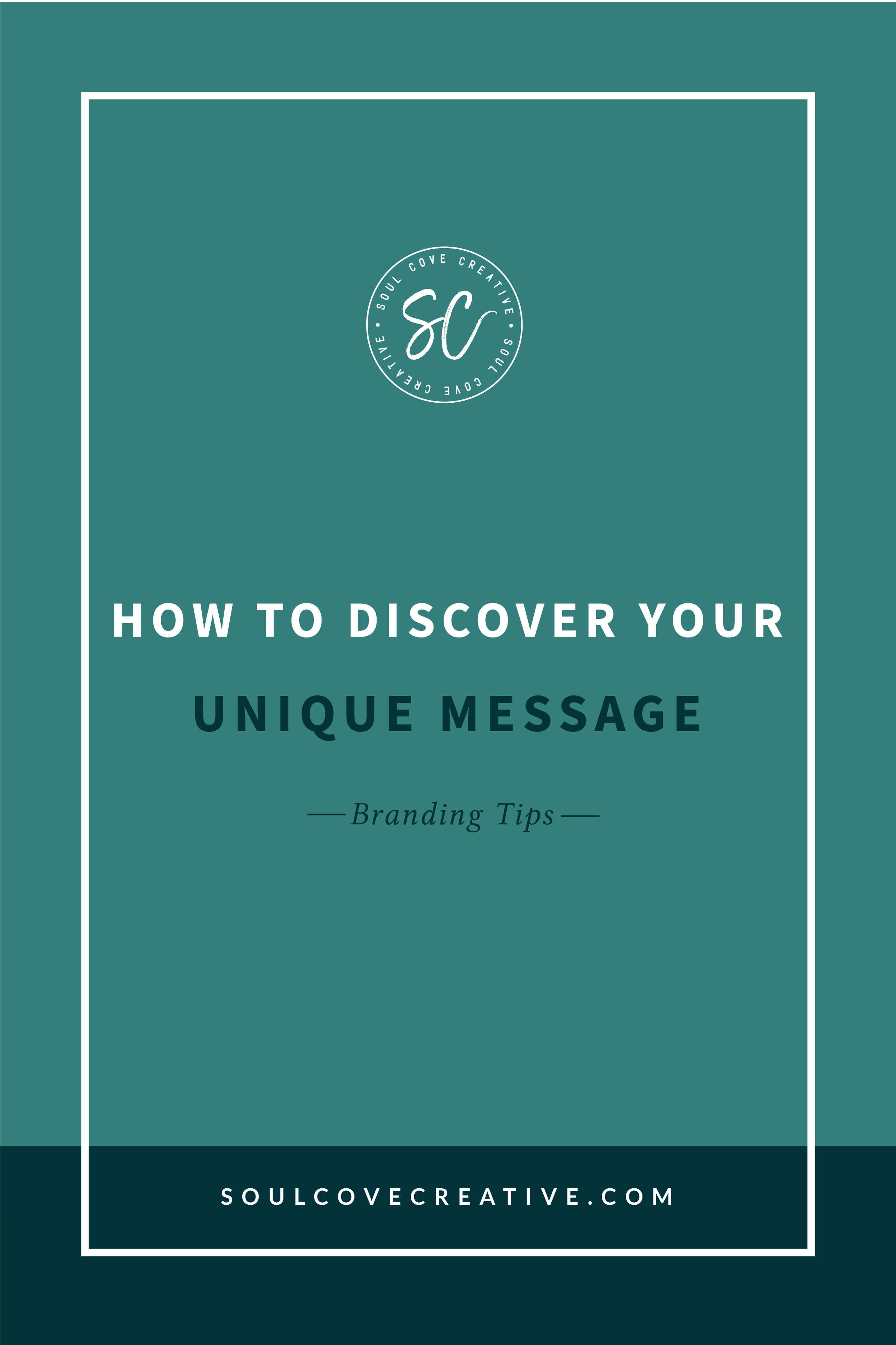 How to Discover Your Unique Brand Message