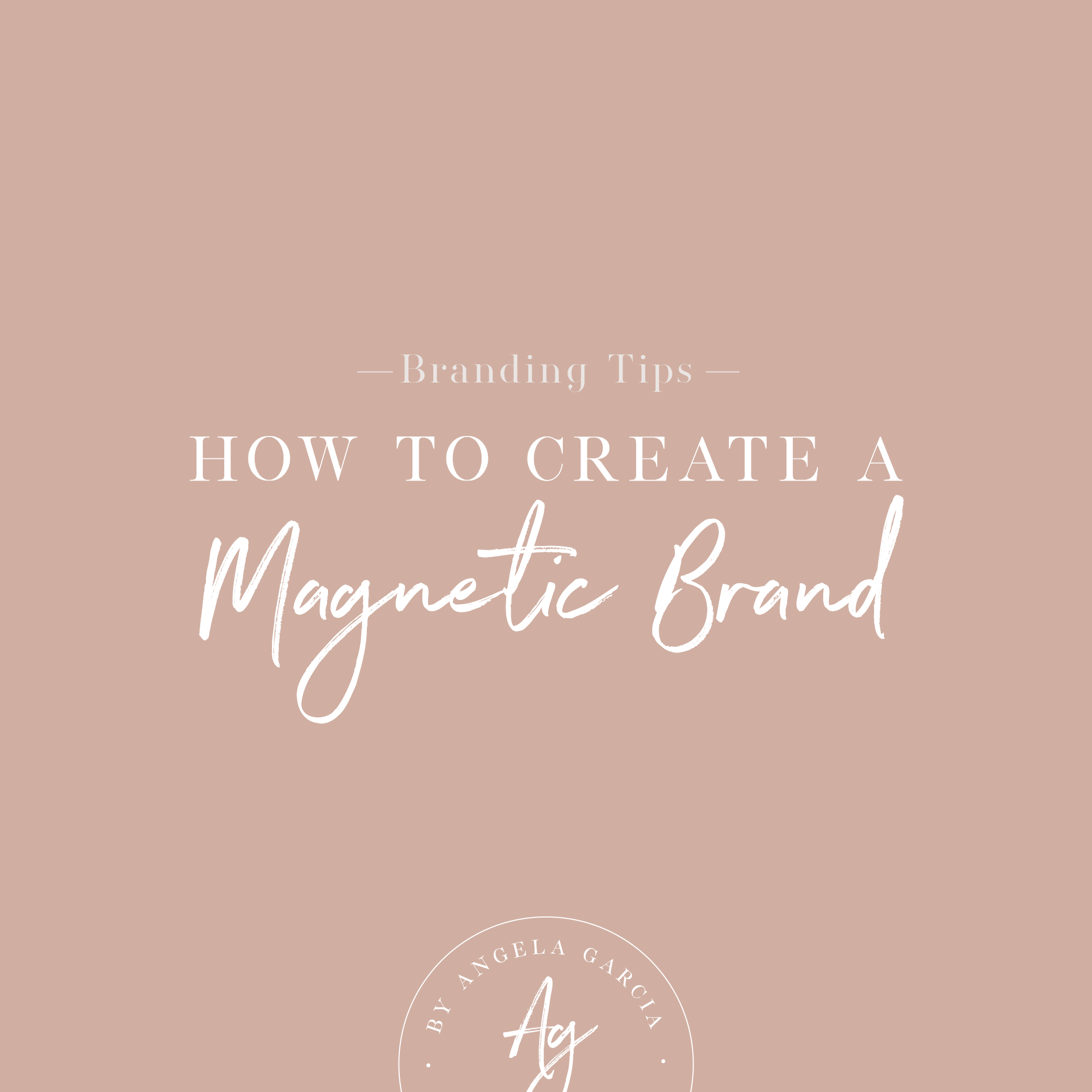 How to create a magnetic brand