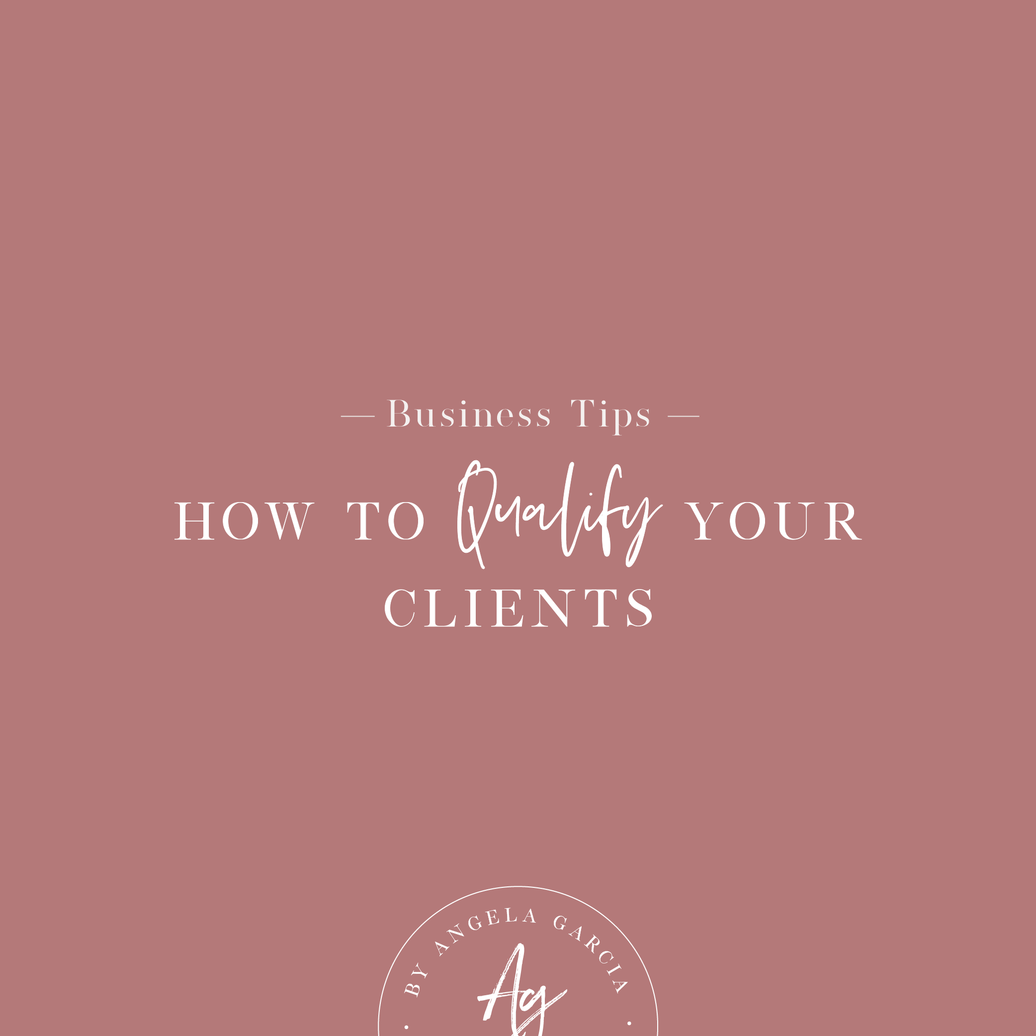 How to Qualify your clients