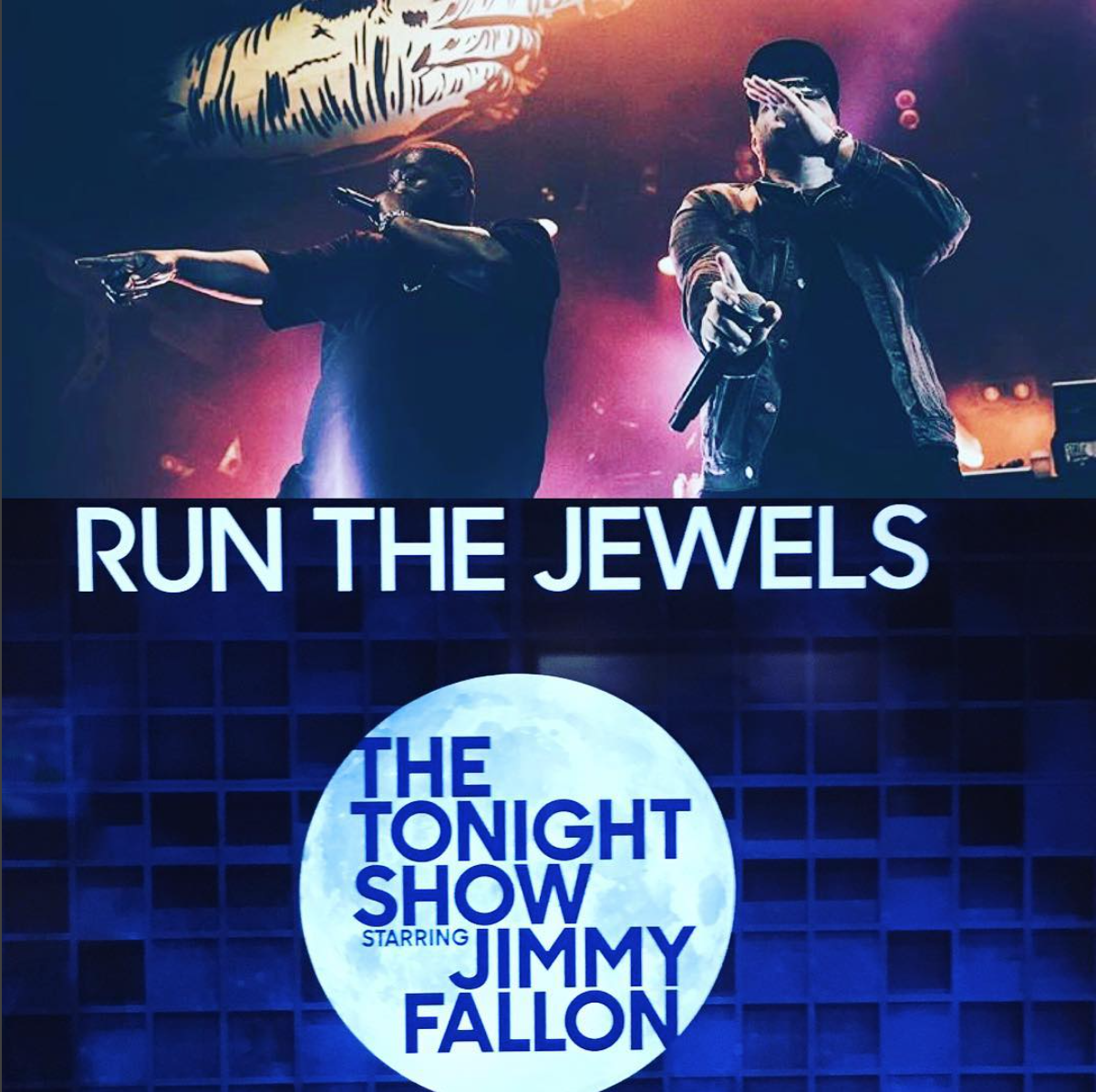 - Live photograph used for RUN THE JEWEL's performance announcement on The Tonight Show with Jimmy Fallon.